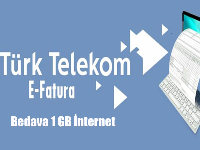 Türk Telekom E-Fatura Bedava 1 GB İnternet